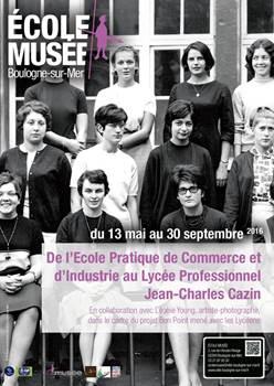 De l'Ecole Pratique de Commerce et d'industrie au Lycée Jean-Charles Cazin