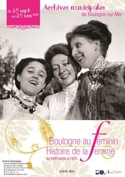 Boulogne au féminin -  Histoire de la femme du XVIIIe siècle à 1975