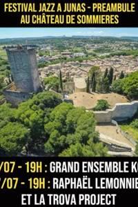 Jazz à Junas Préambule au château de Sommières