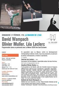 David Wampach. Olivier Muller. Léa Leclerc. (Danse)