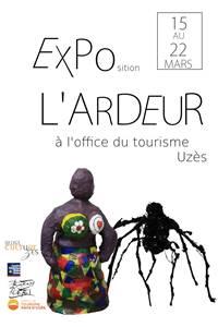 Exposition L'Ardeur